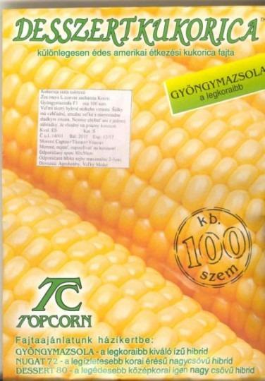 Kukurica cukrová – veľmi skorá – Gyöngyhajnal F1 (Gyöngymazsola F1), 100 sem.